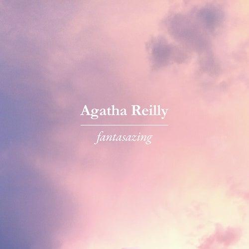 Fantasizing by Agatha Reilly