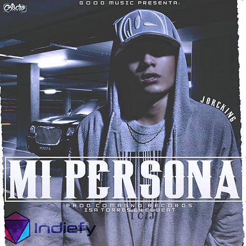 Mi Persona by Jorcking Oficial