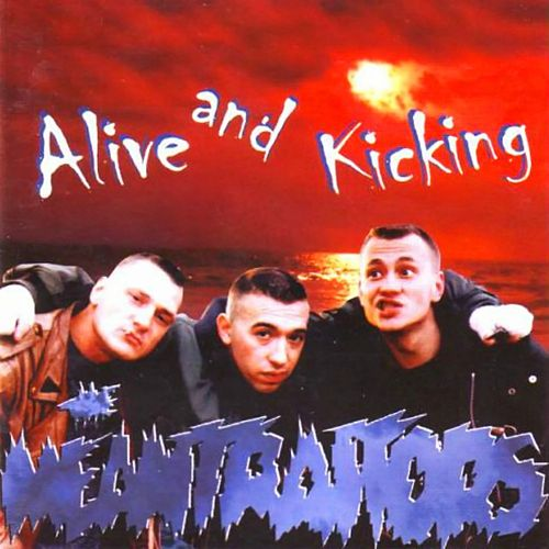 Alive and Kicking by The Meantraitors