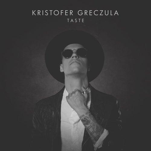 Taste by Kristofer Greczula