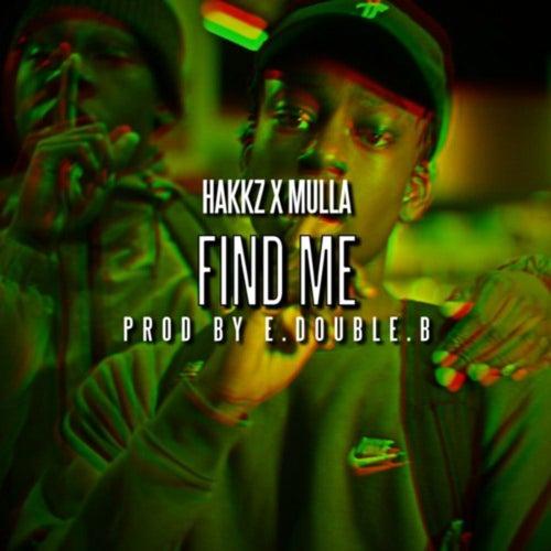 Find Me (feat. Mulla) von Hakkz