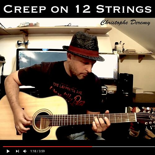 Creep (Instrumental 12 Strings) de Christophe Deremy