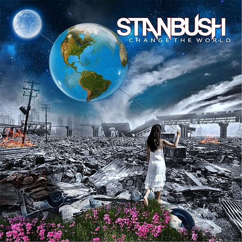 Change the World de Stan Bush