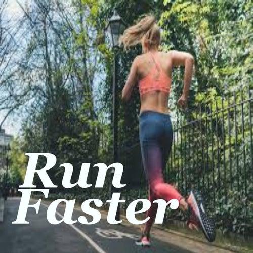 Run Faster von Various Artists