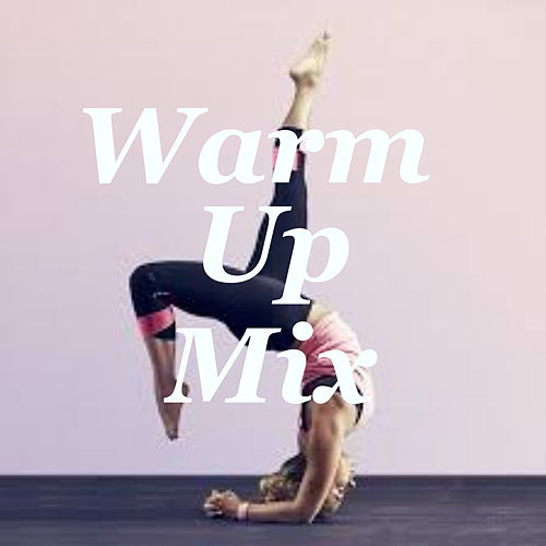 Warm-Up Mix by Various Artists