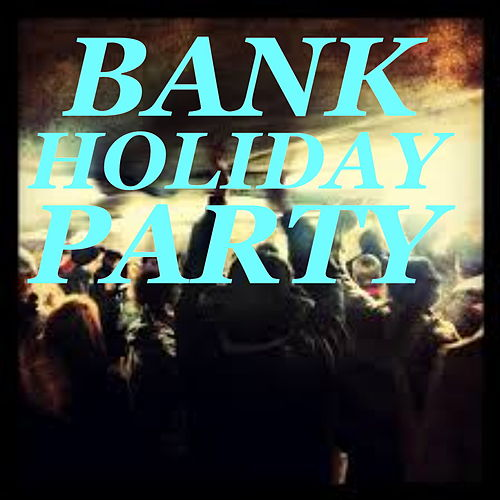 Bank Holiday Party de Various Artists