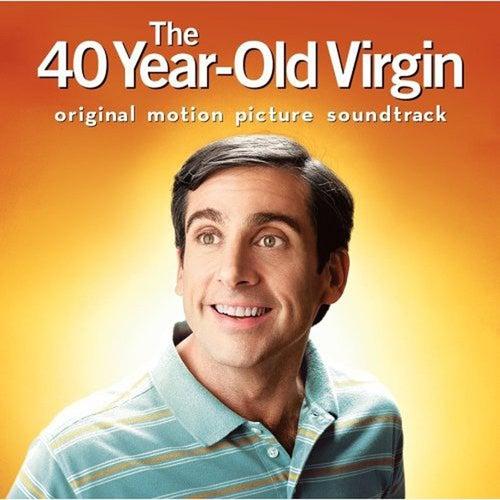 The 40 Year-Old Virgin: Original Motion Picture Soundtrack de Various Artists