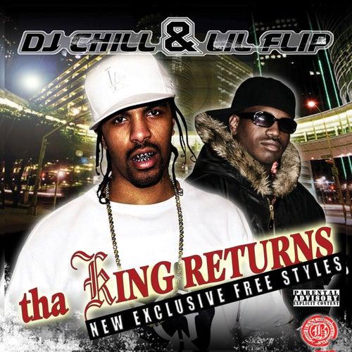DJ Chill and Lil Flip Present: Tha King Returns von Various Artists