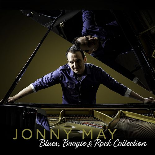 Blues, Boogie & Rock Collection by Jonny May