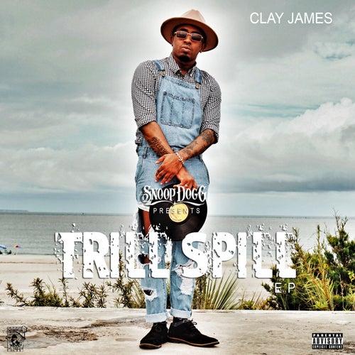 Trill Spill de Clay James
