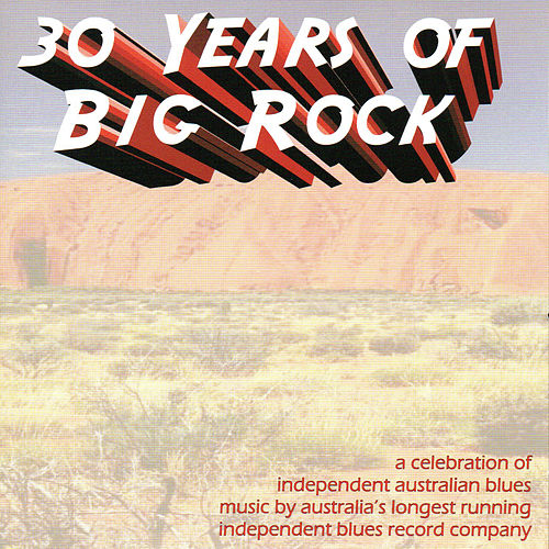 30 Years of Big Rock de Various Artists
