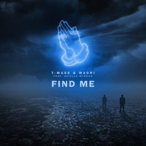 Find Me (feat. Aviella Winder) by T-Mass