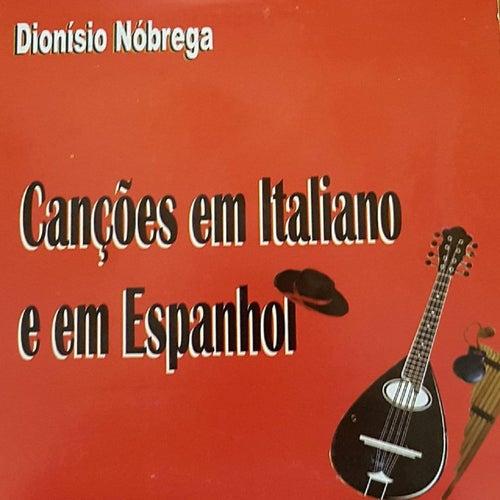 Canções em Italiano e em Espanhol de Dionísio Nóbrega