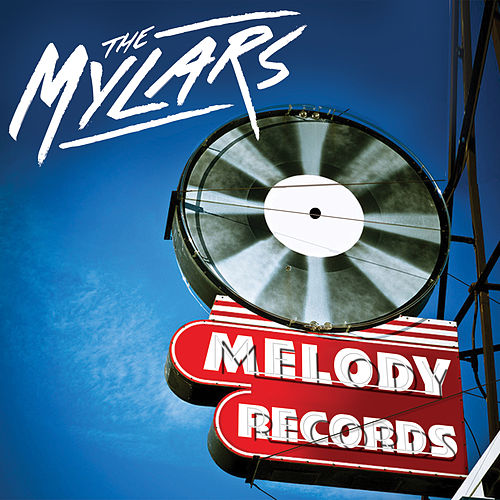 Melody Records by The Mylars