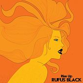 Rise Up by Rufus Black