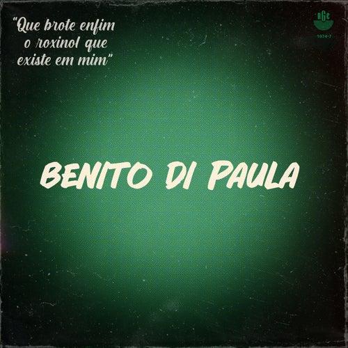 Que Brote Enfim o Rouxinol Que Existe Em Mim de Benito Di Paula