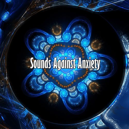 Sounds Against Anxiety by Ocean Sounds (1)