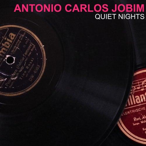 Quiet Nights von Antônio Carlos Jobim (Tom Jobim)