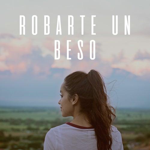 Robarte Un Beso by Laura Naranjo