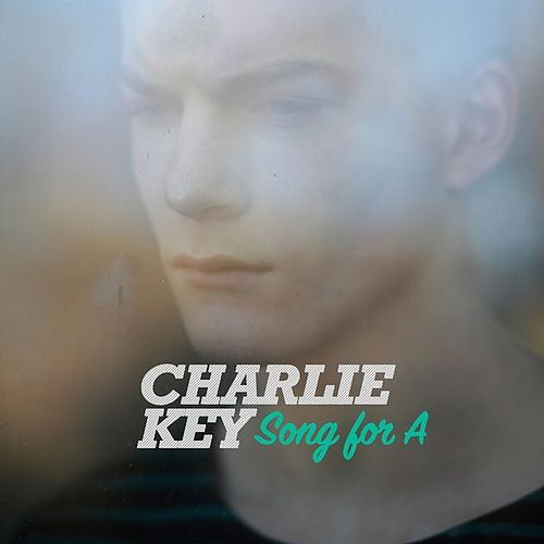 Song for A by Charlie Key