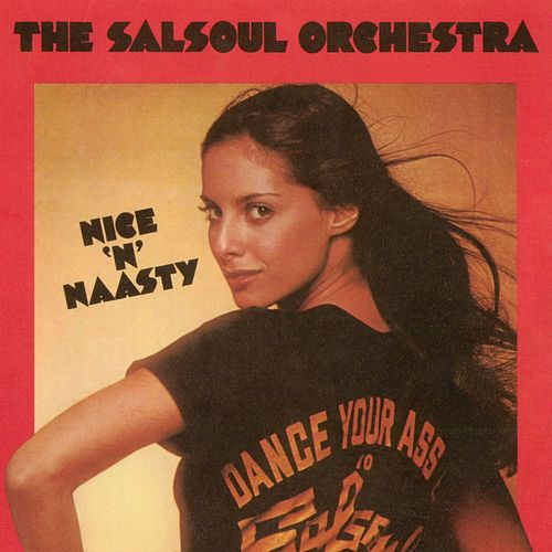 Nice 'N' Nasty de The Salsoul Orchestra