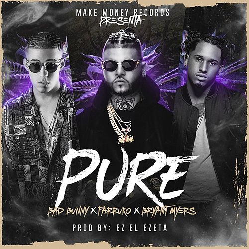 Pure by Farruko