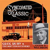 Syncopated Classic by Greg Ruby and the Rhythm Runners