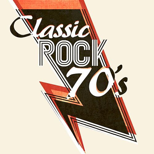 Classic Rock 70s by Various Artists
