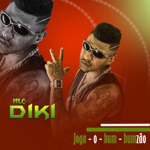 Joga o bumbumzão de MC Diki