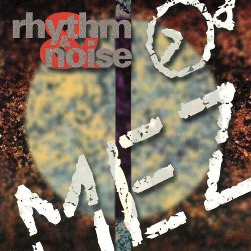 Rhythm & Noise de Mez