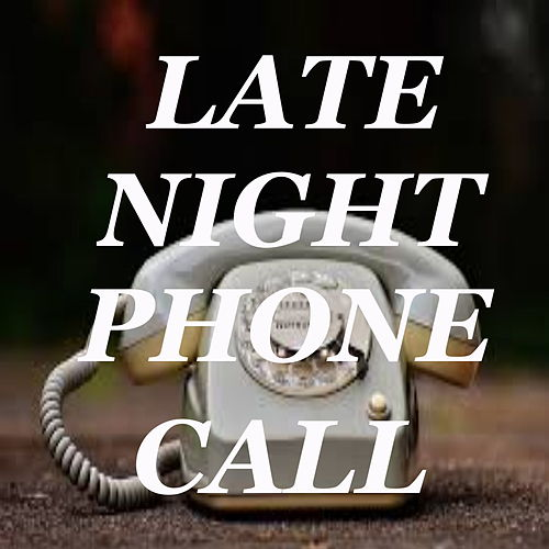 Late Night Phone Call by Various Artists