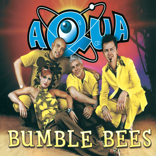 Bumble Bees by Aqua
