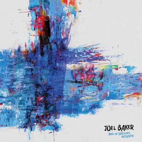 Bag Of Dreams (Acoustic) by Joel Baker