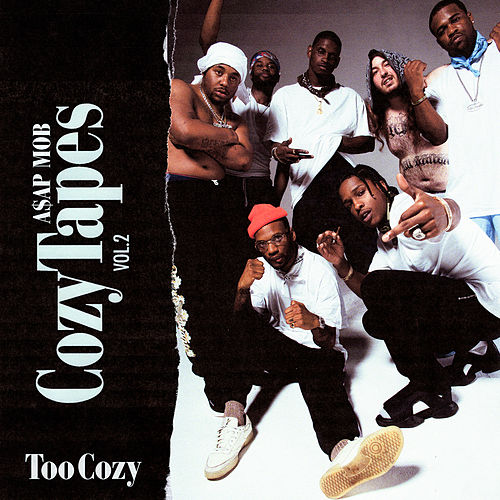 Cozy Tapes Vol. 2: Too Cozy de A$AP Mob