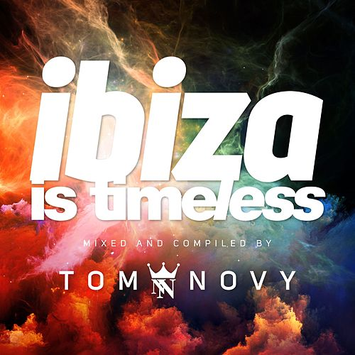 Ibiza Is Timeless by Various Artists