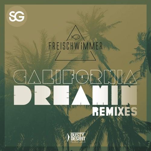 California Dreamin (Remixes) de Freischwimmer