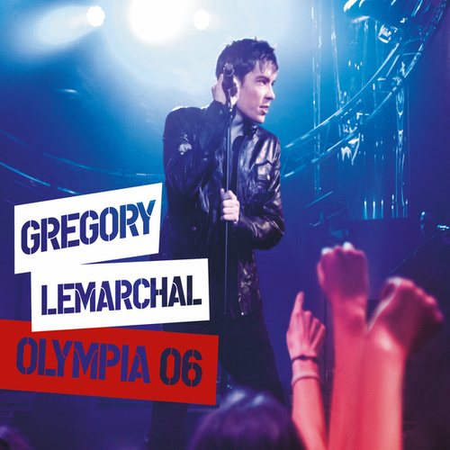 Olympia 2006 de Grégory Lemarchal