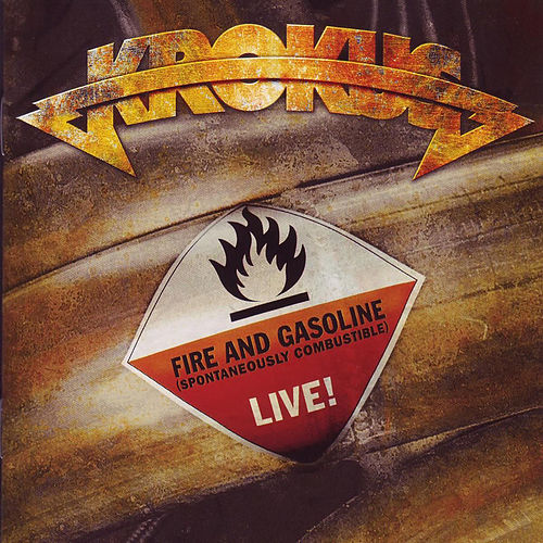 Fire and Gasoline (Live) von Krokus