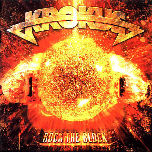 Rock the Block von Krokus