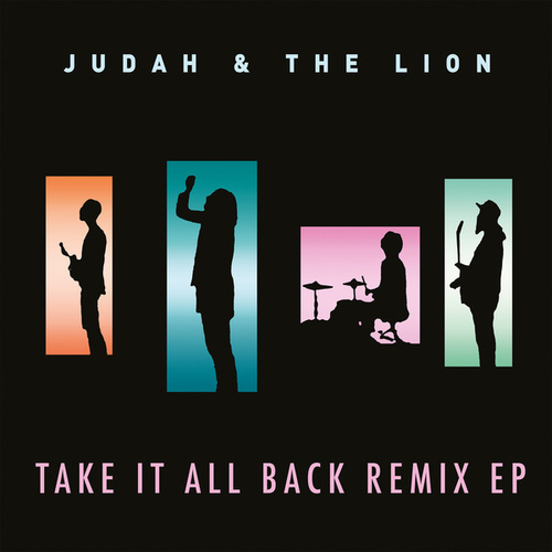 Take It All Back (Remix EP) van Judah & the Lion
