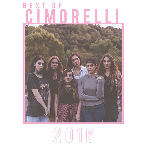 Best of 2016 by Cimorelli