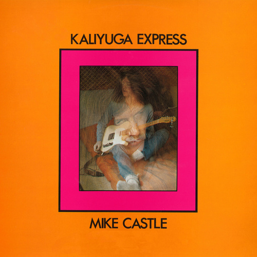 Kaliyuga Express de Mike Castle