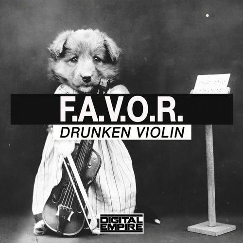 Drunken Violin by Favor
