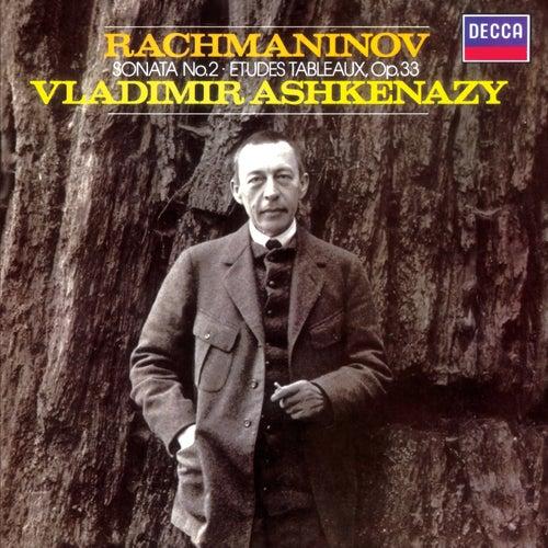 Rachmaninov: Piano Sonata No.2; Etudes-Tableaux, Op.33 von Vladimir Ashkenazy