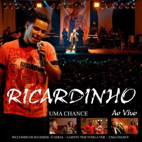Uma Chance (Ao Vivo) de Ricardinho