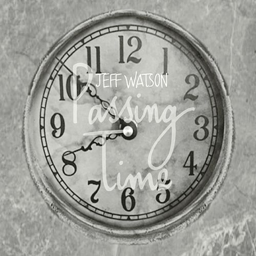 Passing Time by Jeffrey Watson