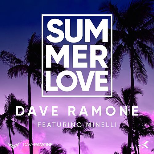 Summer Love (Mixes) by Dave Ramone