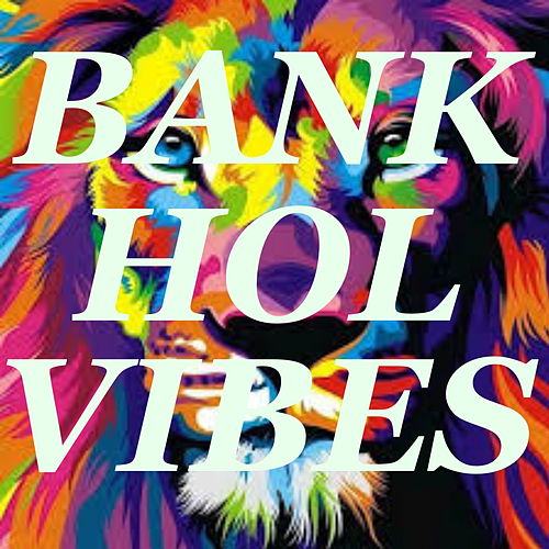 Bank Holiday Vibes by Various Artists
