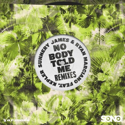 Nobody Told Me (Remixes) von Sunnery James & Ryan Marciano