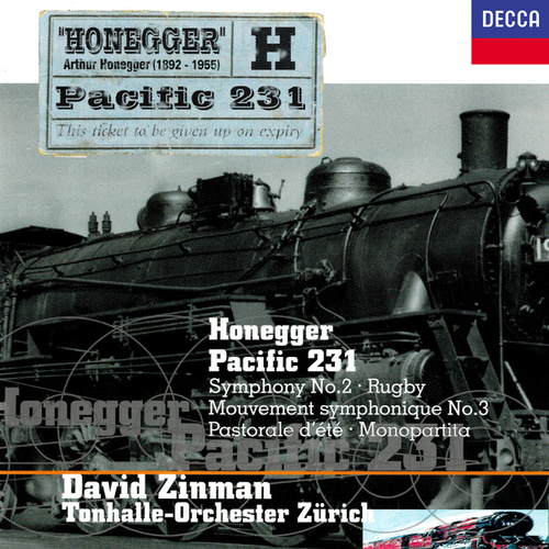 Honegger: Symphony No. 2; Pacific 231; Pastorale d'été; Rugby; Monopartita; Mouvement symphonique No. 3 von David Zinman